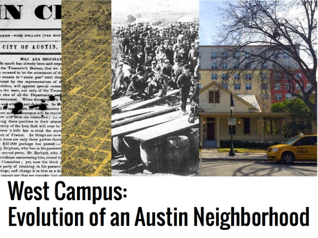 West Campus: Evolution of an Austin Neighborhood opening slide